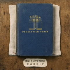 Frightened Rabbit's new album Pedestrian Verse is due out in February 2013.